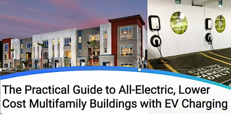 Practical Guide to All-Electric, Lower Cost MF Buildings with EV Charging tickets