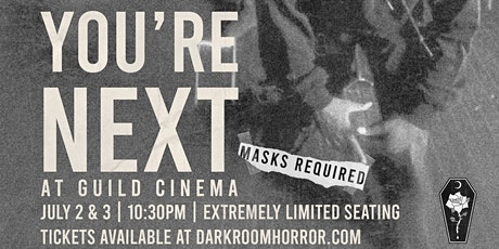 You're Next at Guild Cinema tickets