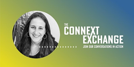 The Connext  Exchange presents Leveraging Routines for a Meaningful Life tickets