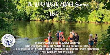 1K Walk & Guided Swim (Usk) tickets