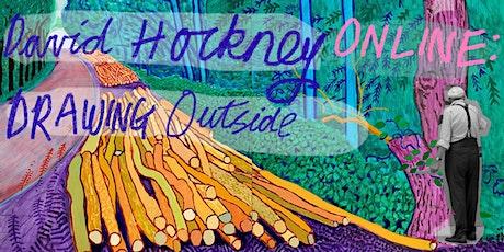 DAVID HOCKNEY ONLINE: Drawing Outside tickets