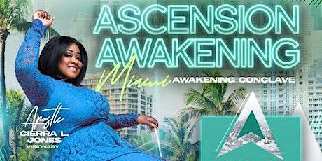 Ascension Awakening Miami Awakening Conclave tickets