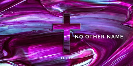 No Other Name - Worship Gathering tickets