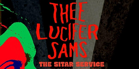 Liverpool Psychedelic Society: Thee Lucifer Sams + Guests **RE-SCHEDULED** tickets