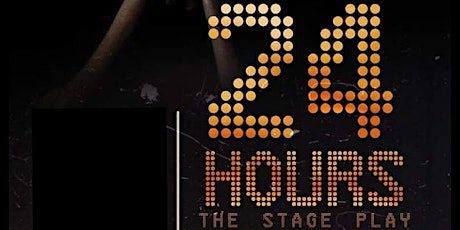 24hrs Stage Play tickets