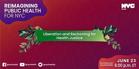 Liberation and Reckoning for Health Justice tickets