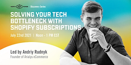 Solving your tech bottleneck with Shopify subscriptions tickets