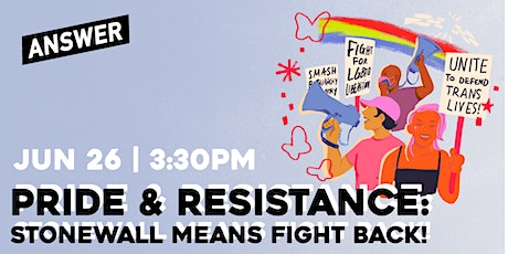 Pride & Resistance: Stonewall Means Fight Back!  March & Celebration tickets