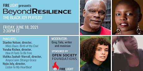 Beyond Resilience | The Black Joy Playlist tickets
