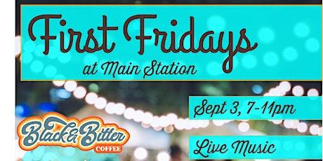 First Fridays at Main Station - September 2021! tickets