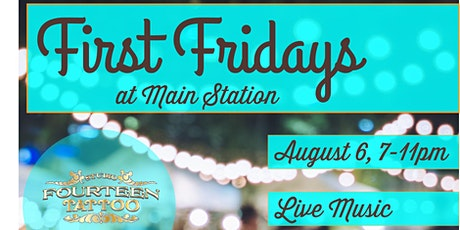 First Fridays at Main Station - August 2021! tickets