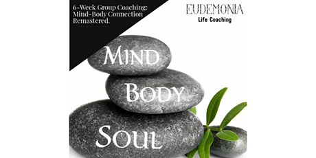 6-Week Group Coaching: Mind-Body Connection Remastered tickets