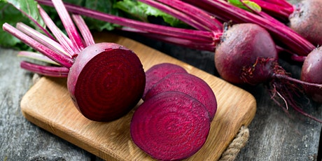 VIRTUAL - Delicious  Recipes Featuring Beets tickets