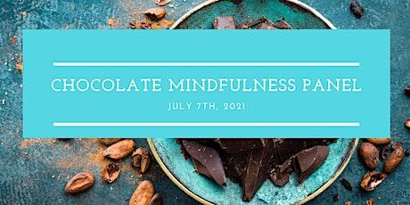 Chocolate Mindfulness Panel biglietti