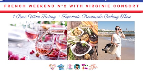 French Weekend N°2: French Cooking Show, Rosé Wine Tasting tickets