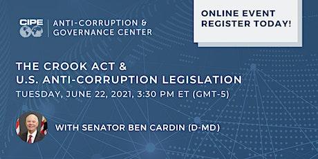 The CROOK Act and US Anti-Corruption Legislation w/ MD Senator Ben Cardin tickets