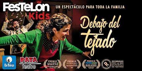 """FesTeLõnKids presents """"Debajo del Tejado"""" by Pata Teatro £8 + fees entradas"""