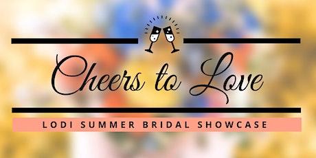 LODI SUMMER BRIDAL SHOWCASE tickets