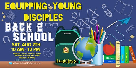 Equipping Young Disciples: Back 2 School Drive tickets