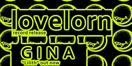 Lovelorn ~ G I N A  ~ Queen Jo ~ Drowse tickets