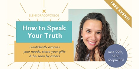 How To Speak Your Truth tickets
