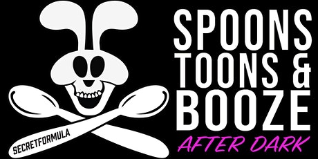 Spoons Toons & Booze After Dark tickets