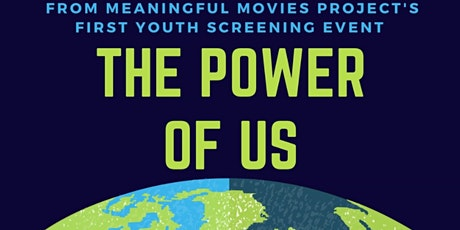 Power of Us: Screening,Youth-Led Community Discussion, & Art Competition tickets