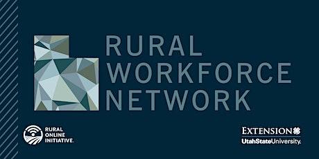 Rural Workforce Network Webinar tickets