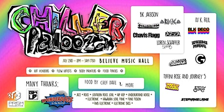 CHILLERPALOOZA MUSIC FESTIVAL - Believe Music Hall - Friday, July 23rd tickets