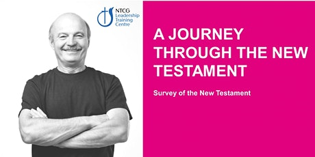 NTCG - A Journey through the  NEW Testament tickets