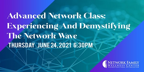 Advanced Network Class: Experiencing And Demystifying The Network Wave tickets