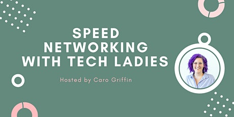 *Webinar* Speed Networking with Tech Ladies tickets