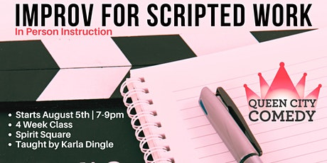 Improv for Scripted Work with Karla Dingle | In Person Instruction tickets