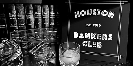 Inaugural meeting of the Houston Bankers Club tickets