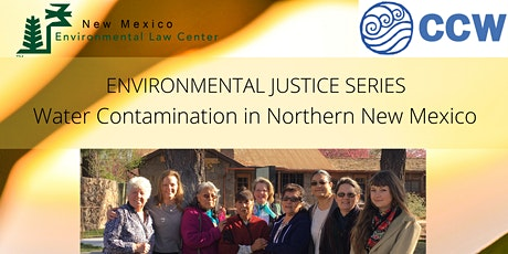 NMELC EJ Series: Communities for Clean Water on Water Contamination in NM tickets