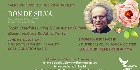 Buddhism and Sustainability Series: Buddhist Living and Consumer Culture tickets