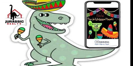Jurassic Realty 1st Annual-Fiesta TACO PARTY!!! tickets