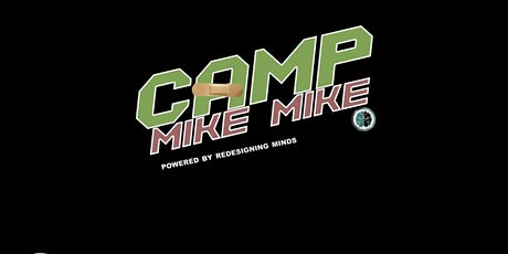 Camp Mike Mike Grief Camp tickets