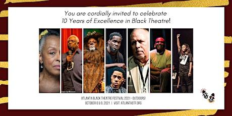 ATLANTA BLACK THEATRE FESTIVAL 2021- OUTDOORS! tickets
