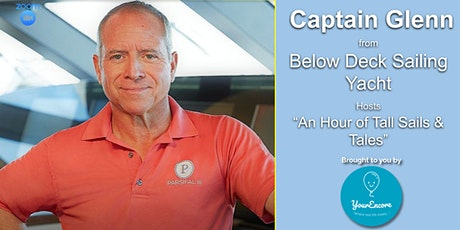 "Capt. Glenn of Below Deck Sailing Zoom, ""An Hour of Tall Tales & Sails"" tickets"