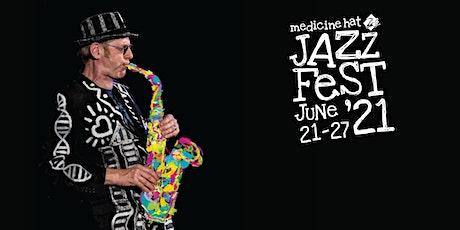 Medicine Hat JazzFest 2021 tickets