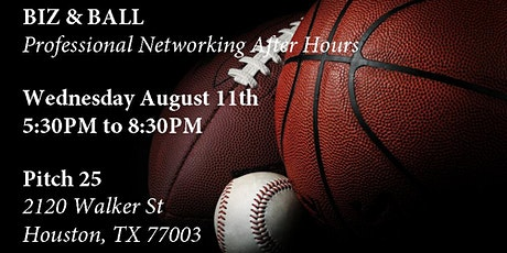 Biz & Ball - Professional Networking After Hours (Aug 2021) tickets