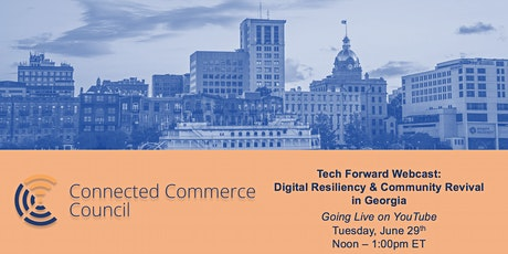 Tech Forward Webcast: Digital Resiliency and Community Revival in Georgia tickets