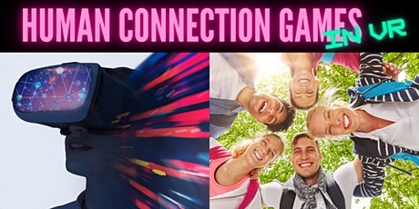 Human Connection Games in VR tickets