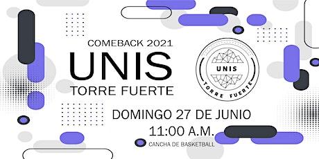 UNIS TORRE FUERTE Presencial - Domingo 27 Junio 11:00 a.m. boletos