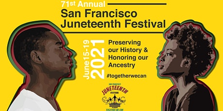 71st Annual SF Juneteenth Festival tickets