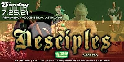 DESCIPLES (Reunion Show/Goodbye Party/Last Hoorah)