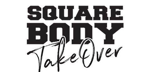 Square Body Takeover Truck Show tickets