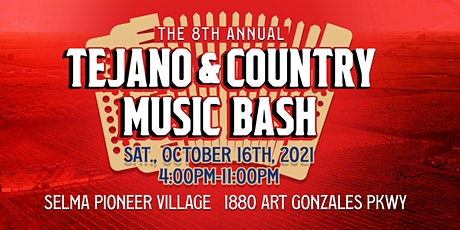 The 8th Annual Tejano & Country Music Bash tickets
