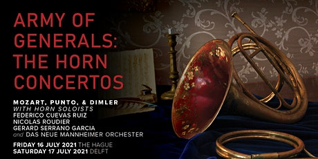 Army of Generals: The Horn Concertos (Delft) tickets